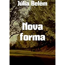 Nova forma (Portuguese Edition)
