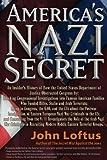 America's Nazi Secret, John Loftus, 1936296047