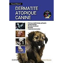 Dermatite Atopique Canine (French Edition)