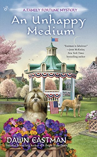 An Unhappy Medium (A Family Fortune Mystery Book 4)