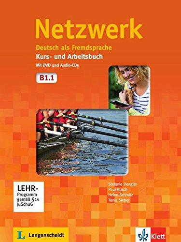 Netzwerk B1.1: Kurs- und Arbeitsbuch