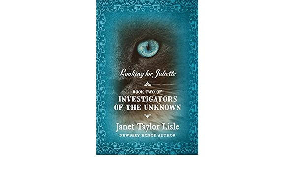 Looking For Juliette (Investigators of the Unknown, Book 2)