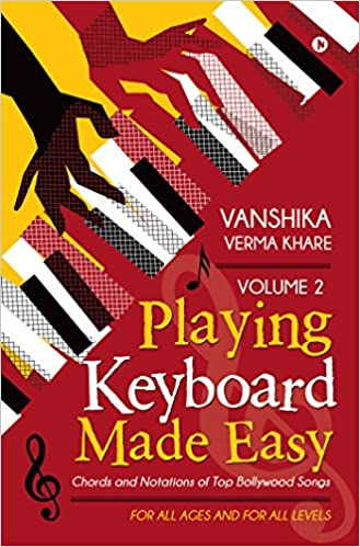 Buy Playing Keyboard Made Easy Volume 2 : Chords And Notations Of ...