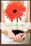 img - for Ichoose2 Love My Life book / textbook / text book