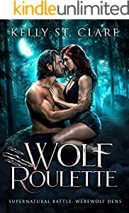 Wolf Roulette: Supernatural Battle (Werewolf Dens Book 3) (English Edition)