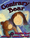 Contrary Bear by Phyllis Root (1996-05-16)
