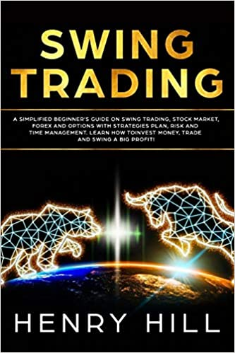 Amazon com: Swing Trading: A Simplified Beginner's Guide on