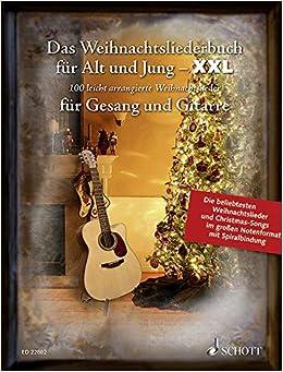 Weihnachtslieder Alphabetisch.Das Weihnachtsliederbuch Für Alt Und Jung Xxl Die 100