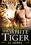 The Baby Of The White Tiger (BWWM Shifter Romance Book 3)