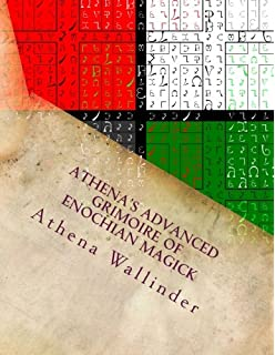 Amazon advanced enochian magick a manual of theory training athenas advanced grimoire of enochian magick fandeluxe Choice Image