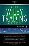 The Wiley Trading Guide, John Wiley and Sons Ltd. Staff, 0730376877