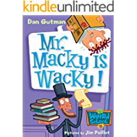 My Weird School #15: Mr. Macky Is Wacky! (My Weird School Daze)