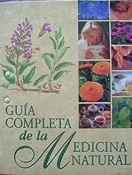 Guía Completa de la Medicina Natural