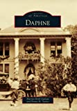 Daphne, Harriet Brill Outlaw and Penny H. Taylor, 0738591165
