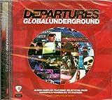 Departures: Global Underground