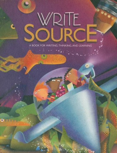 Write Source: A Book for Writing, Thinking, and Learning, Grade 7
