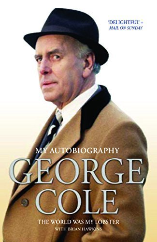 george-cole-the-world-was-my-lobster-by-cole-george-2014-paperback
