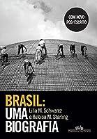 eBook Brasil: uma biografia: Com novo pós-escrito