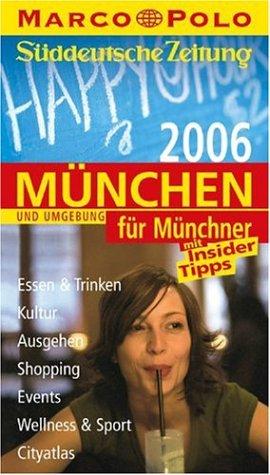 Marco Polo Stadtführer München für Münchner 2006