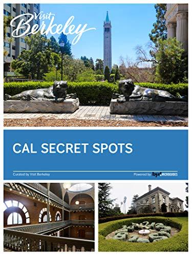 Cal Secret Spots (Visit Berkeley)