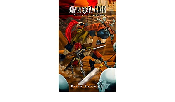 Divergent Chill: Battle of Nesma (English Edition) eBook ...