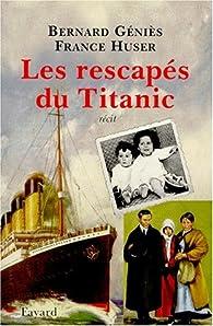 Les rescapés du Titanic par Bernard Géniès