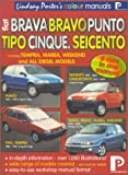 Fiat Brava, Bravo, Cinquecento, Marea, Punto, Seicento, Tipo: Workshop Manual (Lindsay Porter's Colour Manuals)