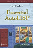 img - for Essential AutoLISP : With a Quick Reference Card and a Diskette book / textbook / text book