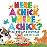 Here a Chick, Where a Chick?, Suse MacDonald, 0439455944