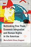 img - for Rethinking Free Trade, Economic Integration and Human Rights in the Americas book / textbook / text book
