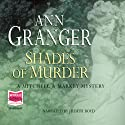 Shades of Murder, Mitchell and Markby Village, Book 13 Audiobook by Ann Granger Narrated by Judith Boyd