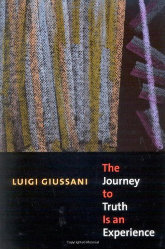 0773531483 - Luigi Giussani: The Journey to Truth Is an Experience - كتاب