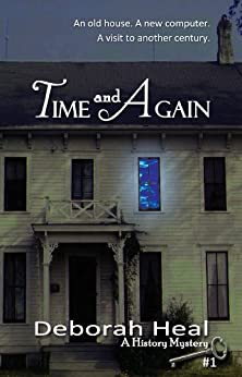 Time and Again (The History Mystery Series Book 1) by [Heal, Deborah]