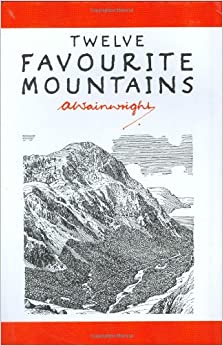 Twelve Favourite Mountains (Pictorial Guides to the Lakeland Fells)