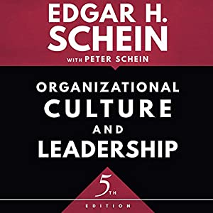 Organizational Culture and Leadership, Fifth Edition Hörbuch
