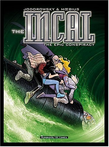 The Incal: The Epic Foul play
