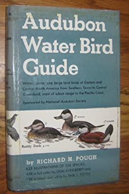Audubon Water Bird Guide: Water, Game and Large Land Birds, Eastern