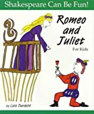 Romeo and Juliet for Kids, Lois Burdett, 1552092445