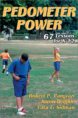 Pedometer Power: 67 Lessons for K-12