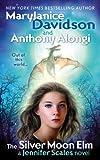 The Silver Moon Elm: A Jennifer Scales Novel