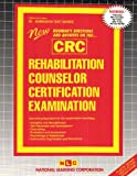 Rehabilitation Counselor Certification Examination (CRC), Jack Rudman, 0837350921