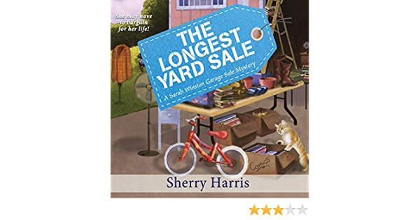 The Longest Yard Sale (Audible Audio Edition): Sherry Harris