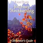 Journey of Awakening | Ram Dass