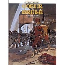 COEUR BRULÉ T.06 : LES CAPRICES DE GASTON