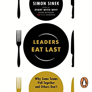 Leaders Eat Last Audiobook
