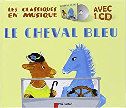 Le Cheval Bleu Livre Cd 9782081246607 Amazon Com Books
