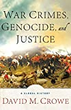 War Crimes, Genocide, and Justice: A Global History