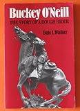 Buckey O'Neill, Dale L. Walker, 0816508054