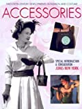 Accessories, Carol Harris and Mike Brown, 159084419X