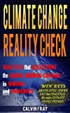 """In all of the debate and discussion about climate change, why hasn't anyone explained the science in plain and simple terms clear enough to understand--once and for all?""""Great [analysis]. Just the right amount of science. Common sense and rational."""" ..."""